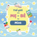 the-gioi-cho-me-va-be-tai-mint
