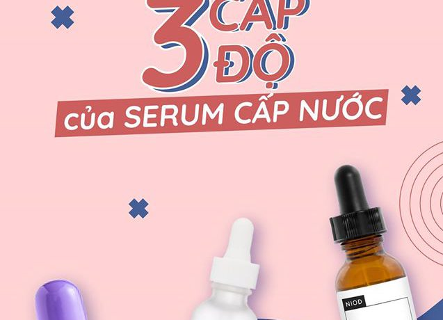 so-sanh-3-cap-do-cua-serum-cap-nuoc