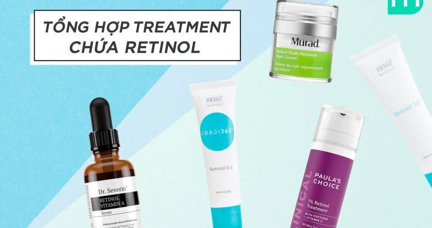 tong-hop-treatment-chua-retinol-tai-mint