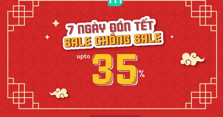 7-ngay-don-tet-sale-chong-sale-up-to-35